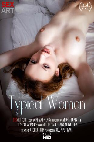 افلام بورن سكس امرأة نموذجية Belle Claire Typical Woman- بورن سكس أجنبي