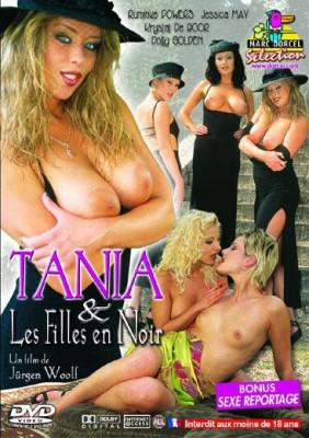 افلام بورن سكس كلاسيك الفتيات في الأسود Tania Et Les Filles En Noir- بورن سكس أجنبي
